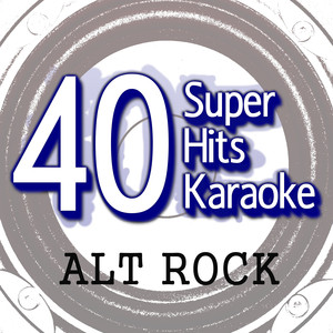 40 Super Hits Karaoke: Alt Rock - The Violent Femmes