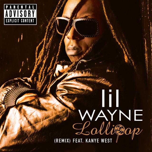 Lollipop - Remix, a song by Lil Wayne, Static Major, Kanye ...