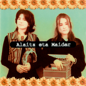 Alaitz eta Maider - Alaitz Eta Maider