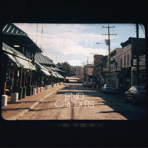 End Credits - EDEN