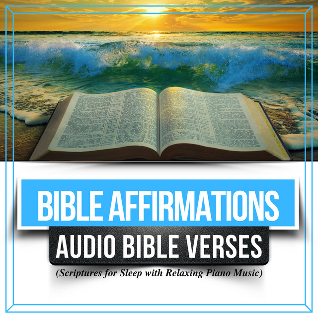 Bible Affirmations: Audio Bible Verses (Scriptures for Sleep
