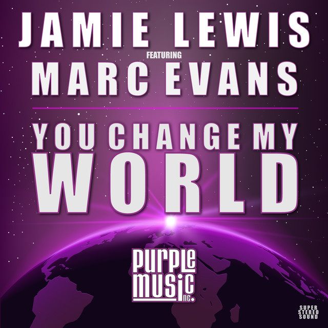 You Change My World (Jamie Lewis Classic Vocal Mix)