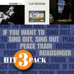 If You Want To Sing Out, Sing Out / Peace Train / Roadsinger - Cat Stevens