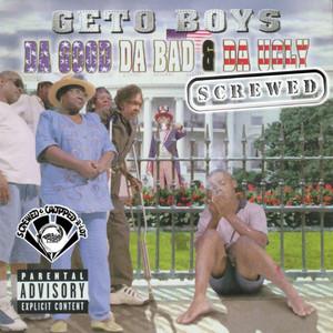 Da Good, Da Bad & Da Ugly (Screwed) Albumcover