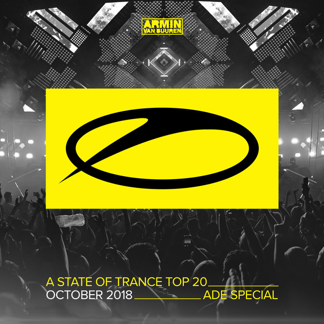 Album cover for A State Of Trance Top 20 - October 2018 (Selected by Armin van Buuren) [ADE Special] by Armin van Buuren