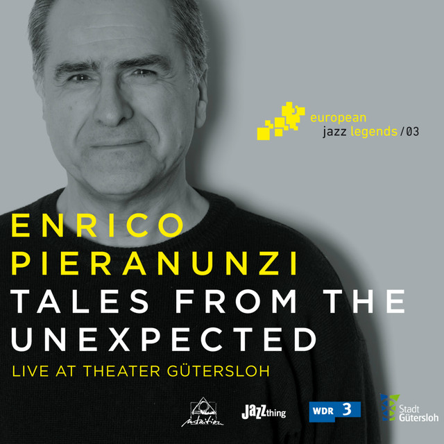 Tales from the Unexpected (Live at Theater Gütersloh) [European Jazz Legends, Vol. 3]