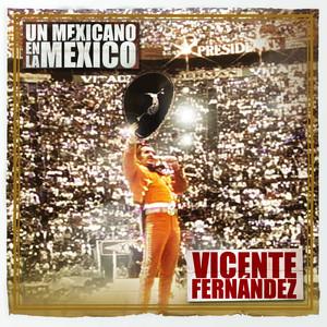 Un Mexicano En La México - Vicente Fernández Albumcover