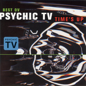 Time's Up (Best Ov Psychic TV) album