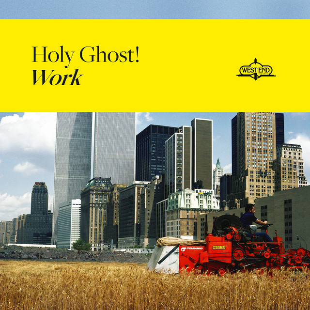 Album cover for Work by Holy Ghost!