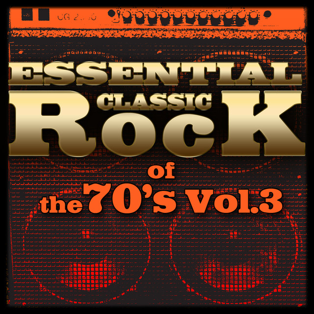 Essential Classic Rock of the 70's-Vol.3 Albumcover
