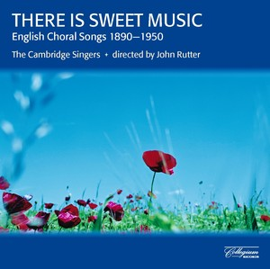 There Is Sweet Music - English Choral Songs 1890-1950 Albumcover