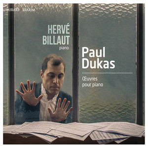 Paul Dukas: Oeuvres pour piano Albümü