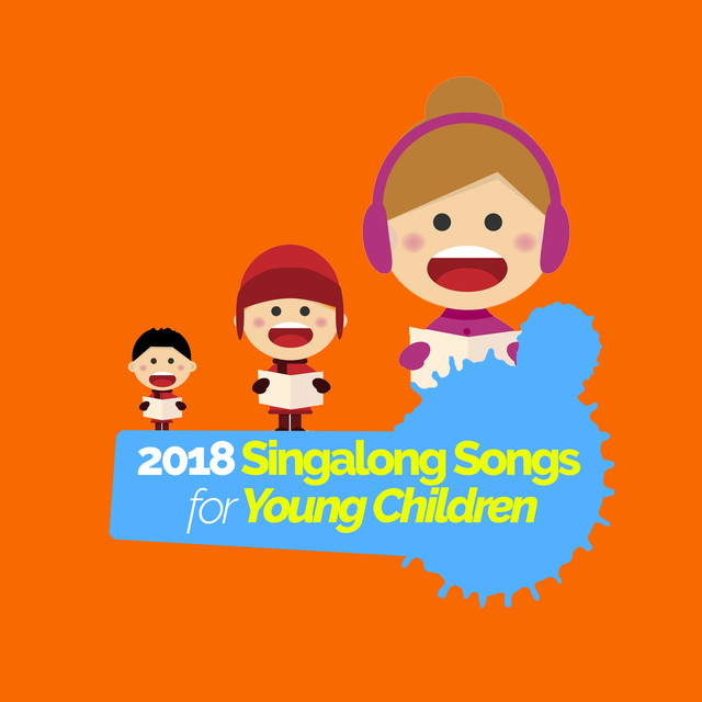 2018 Singalong Songs for Young Children
