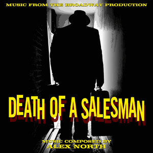 Death of a Salesman (Music from the Broadway Production)