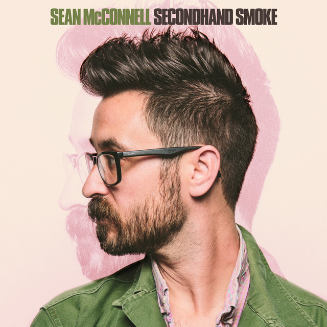 Album cover for Secondhand Smoke by Sean McConnell