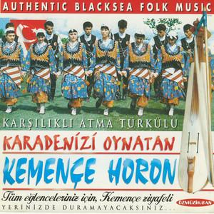 Karadenizi Oynatan Kemençe Horon (Karşılıklı Atma Türkülü) Albümü