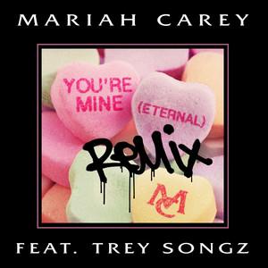 You're Mine (Eternal) [Remix]