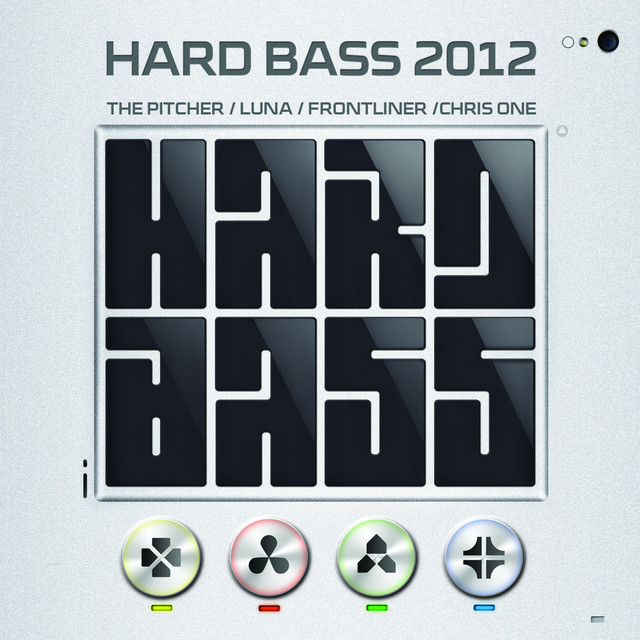 Hard Bass 2012 Mixed by The Pitcher, Luna, Frontliner and Chris One