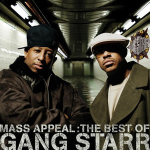 Mass Appeal: The Best of Gang Starr [Edited]