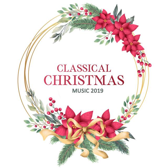 Classical Christmas Music 2019
