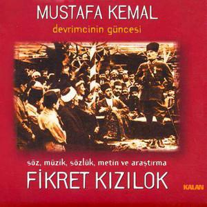Mustafa Kemal Devrimcinin Güncesi Albümü