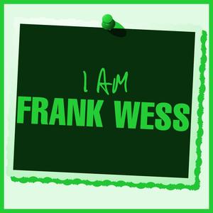 I Am Frank Wess album