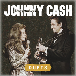 The Greatest: Duets - Johnny Cash