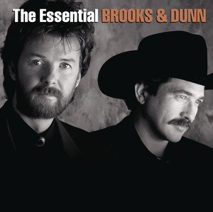 The Essential Brooks & Dunn - Brooks And Dunn
