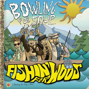 Fishin' For Woos - Bowling For Soup