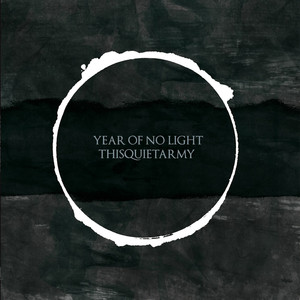 Year of No Light & Thisquietarmy Albumcover