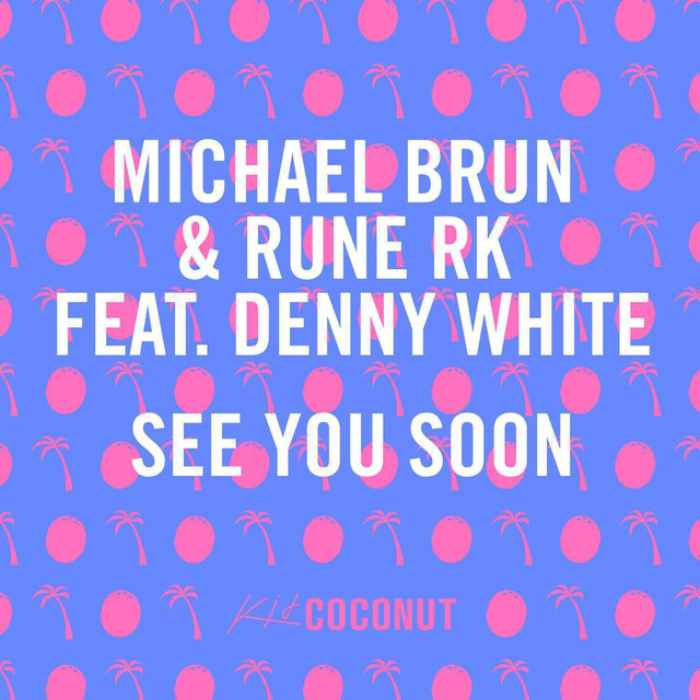 See You Soon (Mixes)
