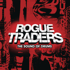 The Sound Of Drums - Rogue Traders
