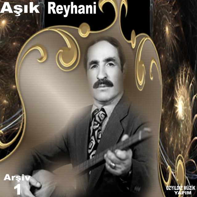 Aşık Reyhani, Vol. 1