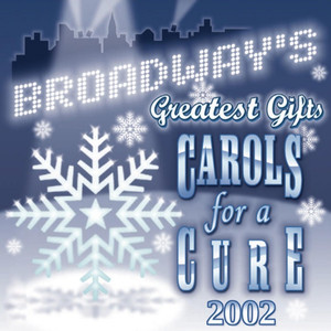 Broadway's Greatest Gifts: Carols for a Cure, Vol. 4, 2002 - Nick Jonas