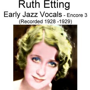 Early Jazz Vocals (Encore 3) [Recorded 1928-1929] album