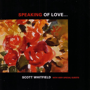 Speaking Of Love album