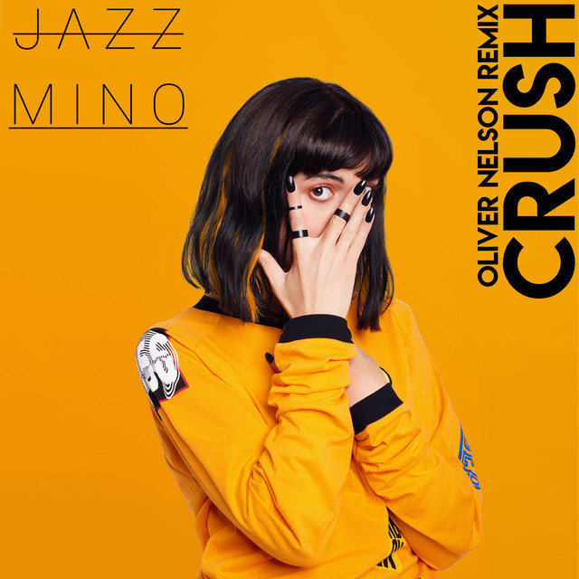 Jazz Mino, Oliver Nelson - Crush (Oliver Nelson Remix) image cover