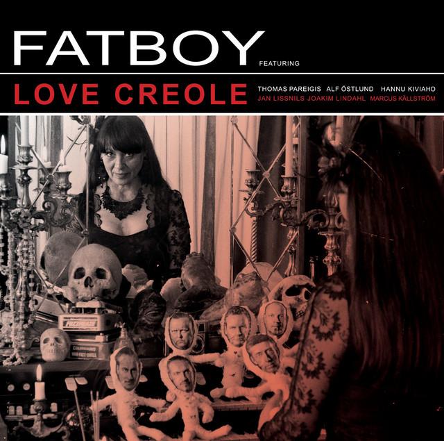 Skivomslag för Fatboy: Love Creole