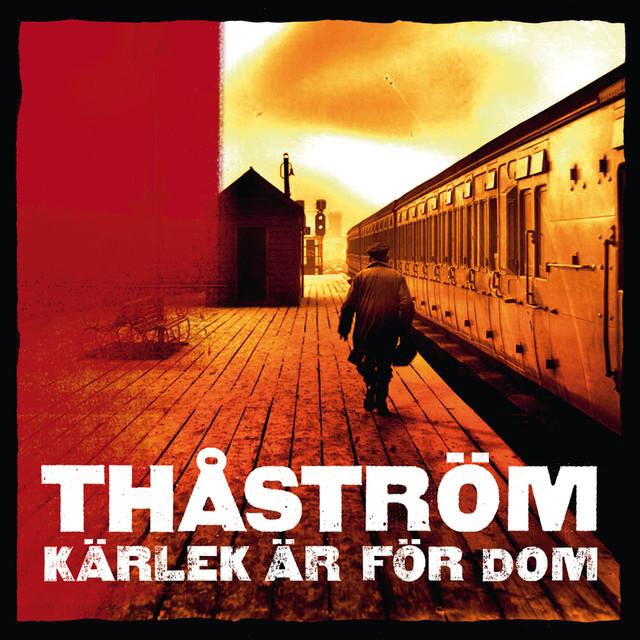 Skivomslag för Thåström: Kärlek Är För Dom