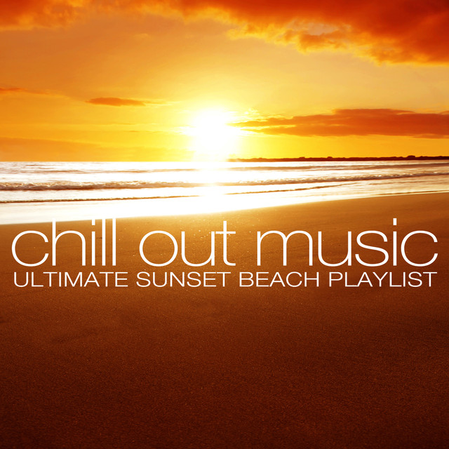 chill out music ultimate sunset beach playlist by various artists on spotify. Black Bedroom Furniture Sets. Home Design Ideas