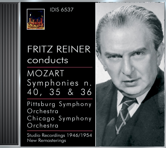 Mozart, W.A.: Symphonies Nos. 35, 36 and 40 (Pittsburgh Symphony, Chicago Symphony, Reiner) (1946, 1947, 1954) Albumcover