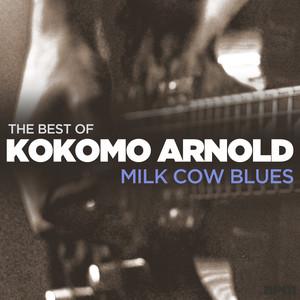 Milk Cow Blues - The Best Of Kokomo Arnold album