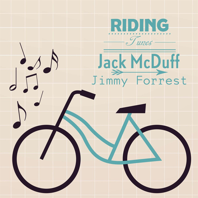 Jimmy Forrest, Jack McDuff Riding Tunes album cover