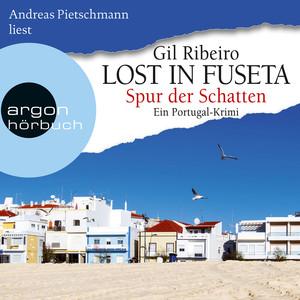 Spur der Schatten, Band 2: Lost in Fuseta (Autorisierte Lesefassung) Audiobook