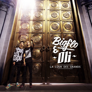 La cour des grands - Bigflo and Oli