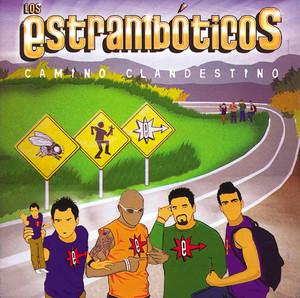 Camino Clandestino - Los Estrambóticos