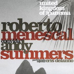 Roberto Menescal, Andy Summers Bye Bye Brasil cover