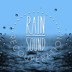 Rain Sound Recouperation Albumcover