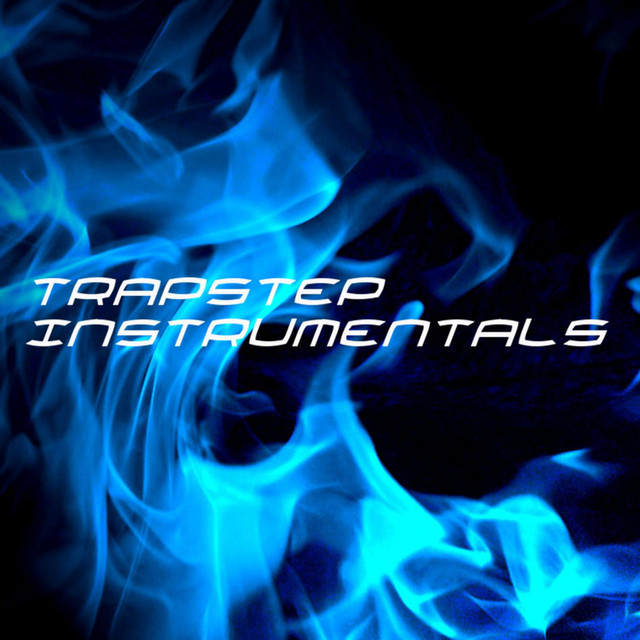 Trapstep Instrumentals: Trapstep, Dubstep, Trap Beats, Rap