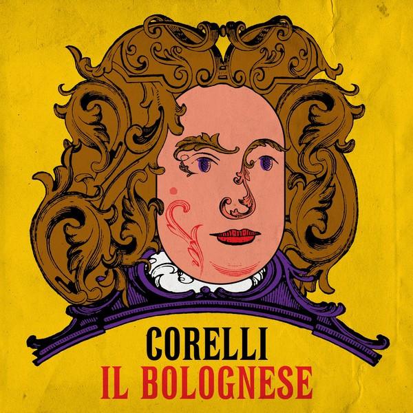 Corelli - Il Bolognese
